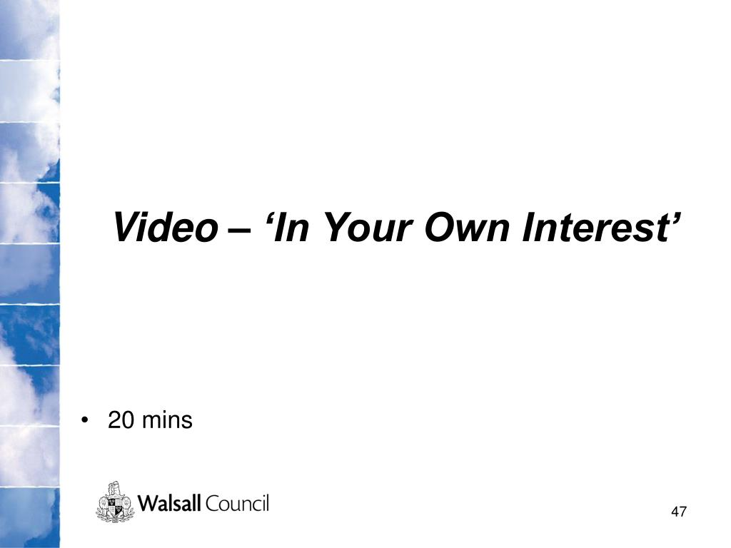 Video – 'In Your Own Interest'