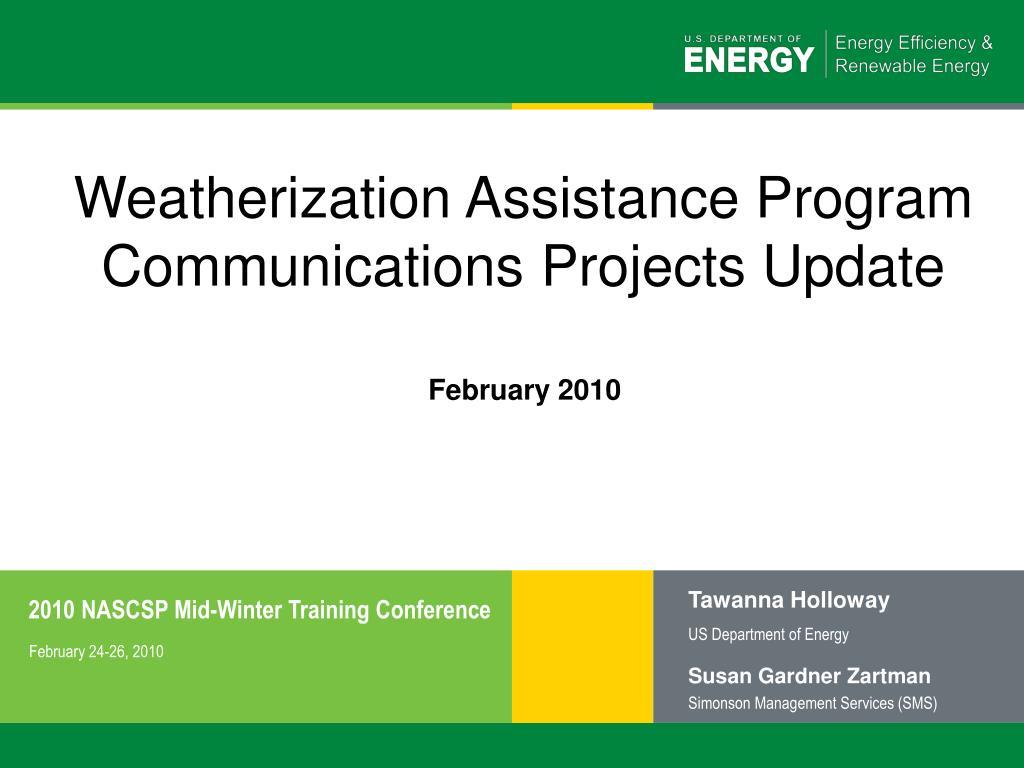 weatherization assistance program communications projects update l.