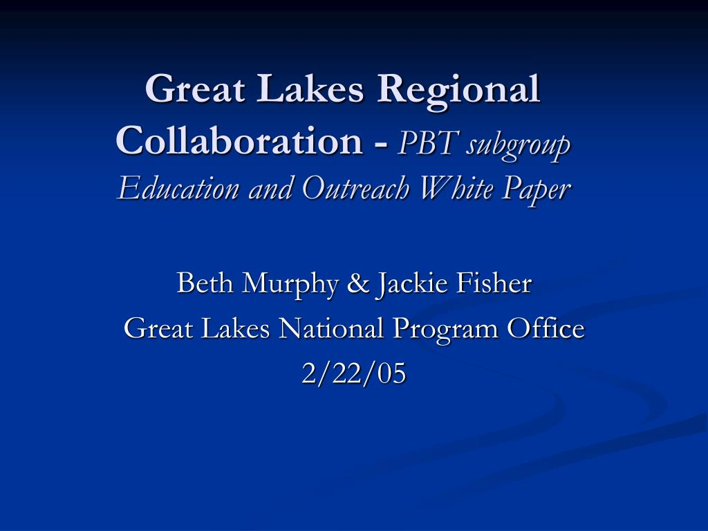 Great Lakes Regional Collaboration -