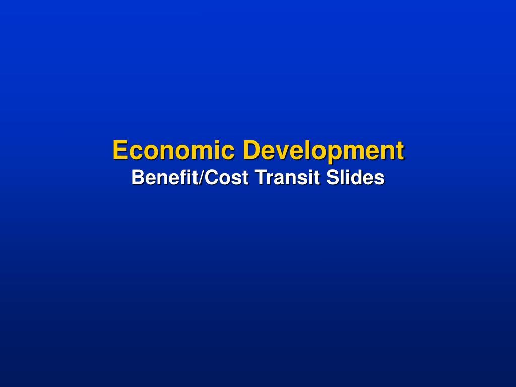economic development benefit cost transit slides l.