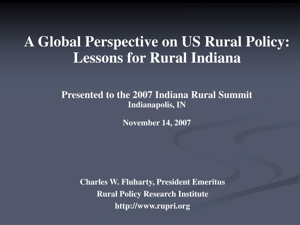 A Global Perspective on US Rural Policy:  Lessons for Rural Indiana