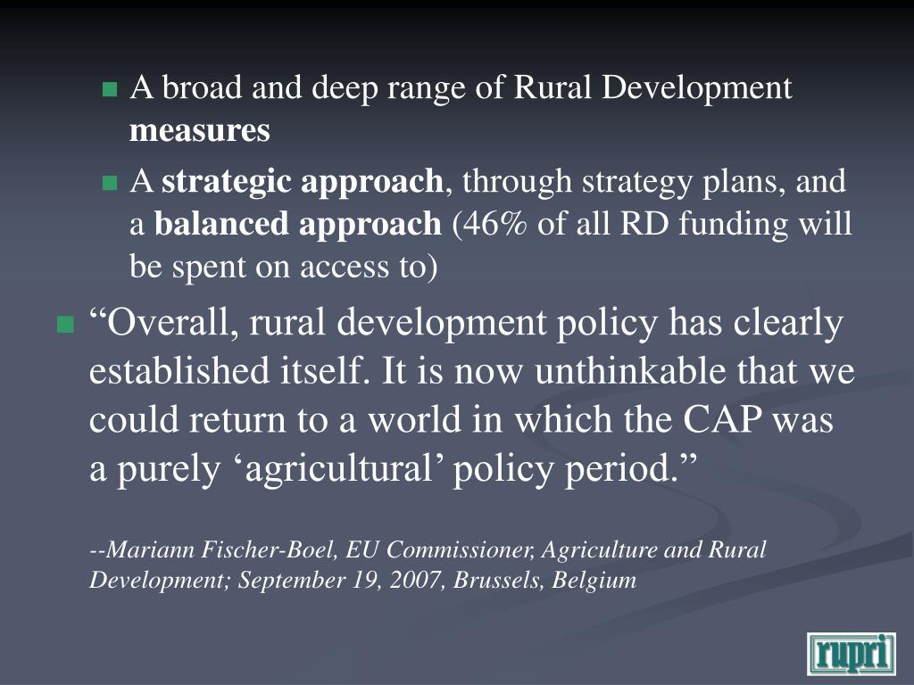 A broad and deep range of Rural Development