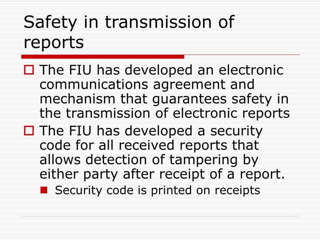 Safety in transmission of reports