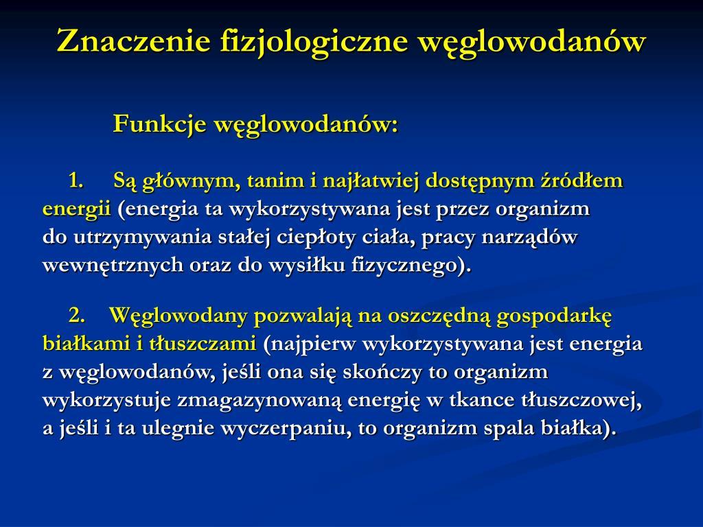Znaczenie fizjologiczne węglowodanów