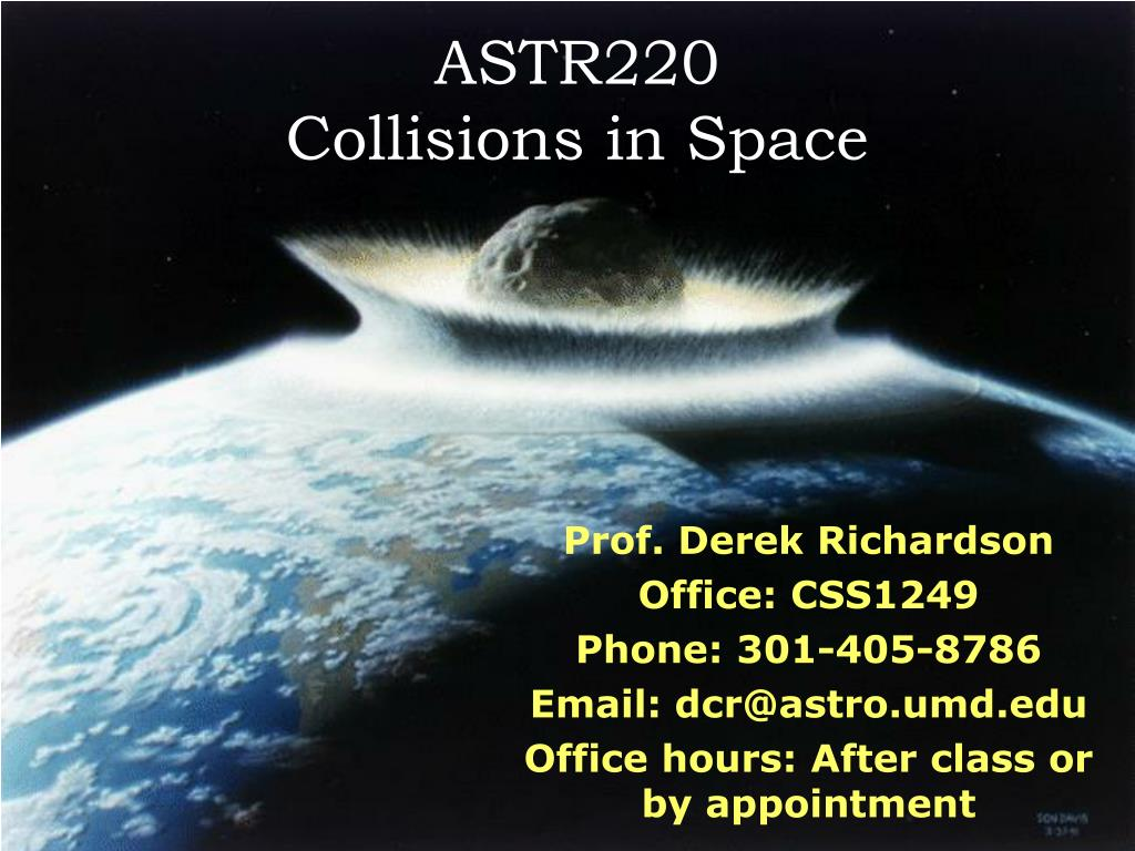 astr220 collisions in space l.