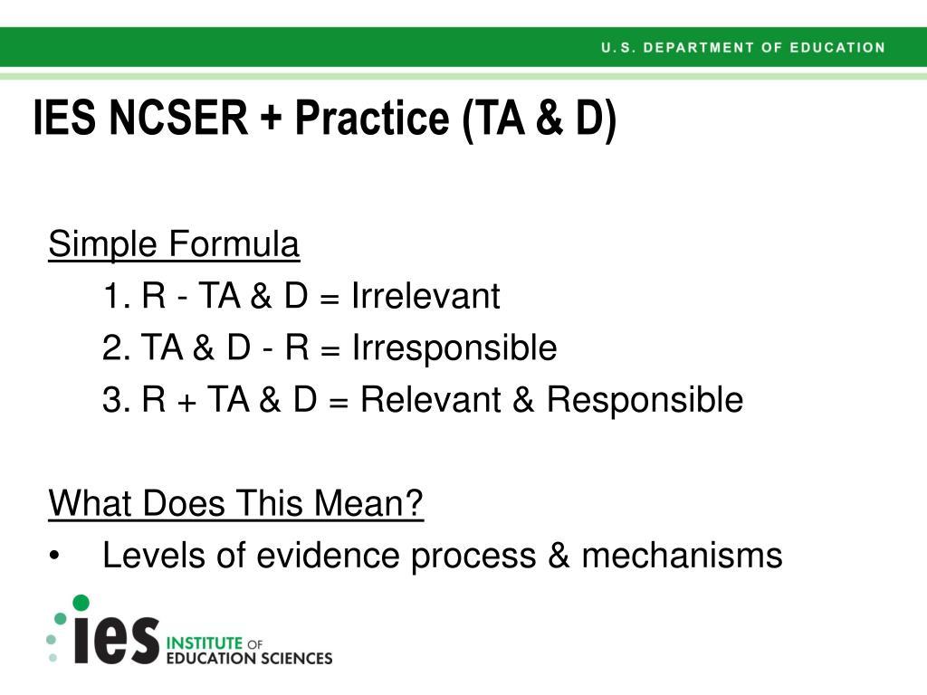 IES NCSER + Practice (TA & D)