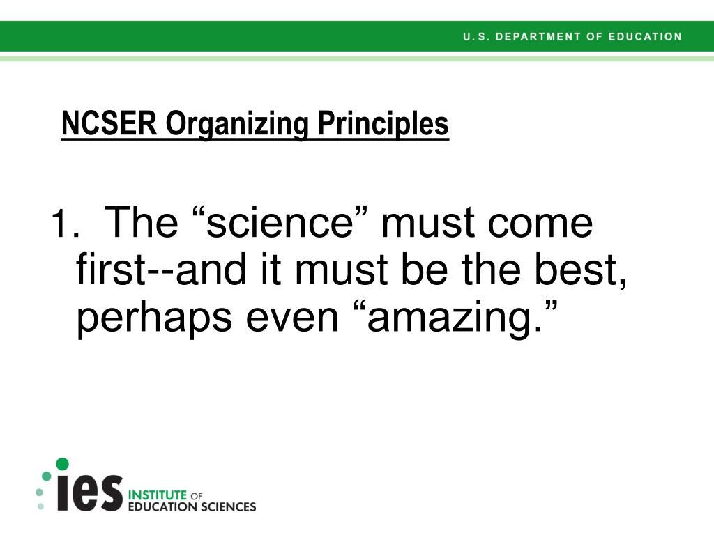 NCSER Organizing Principles
