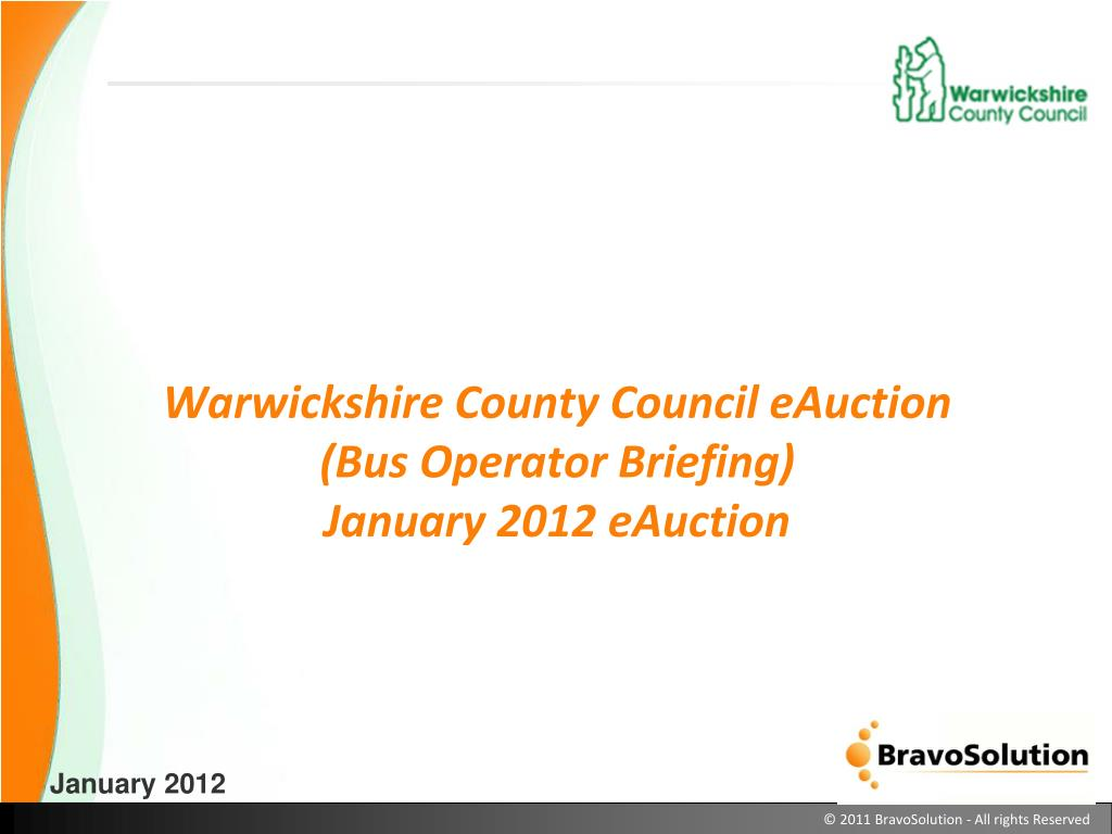 warwickshire county council eauction bus operator briefing january 2012 eauction l.