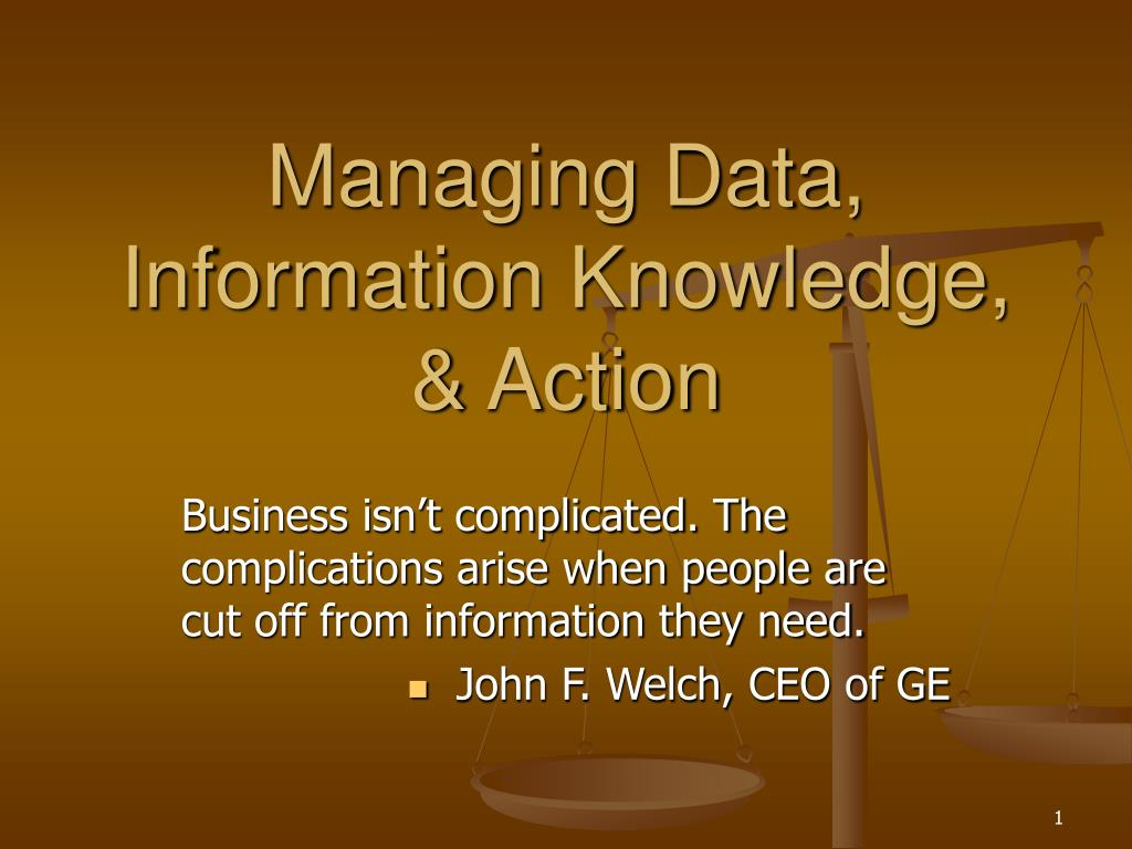 managing data information knowledge action l.