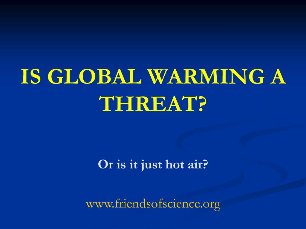 is global warming a threat l.