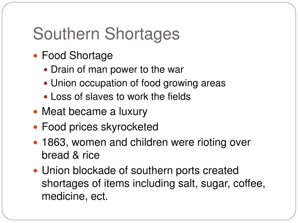 Southern Shortages