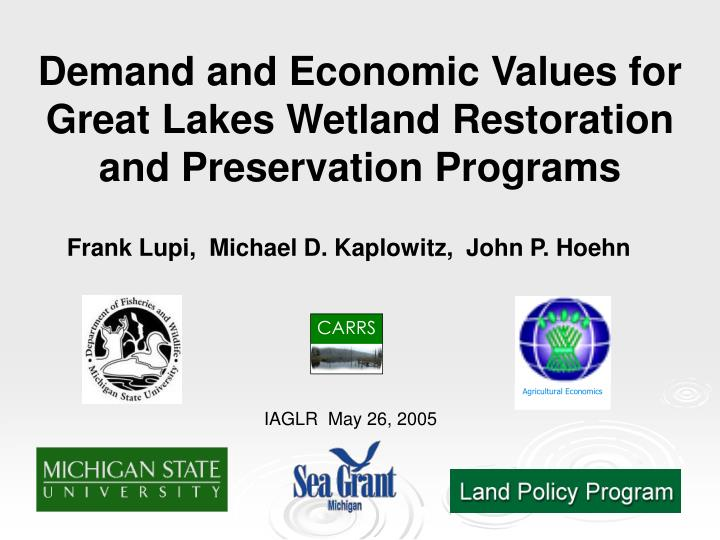 demand and economic values for great lakes wetland restoration and preservation programs n.