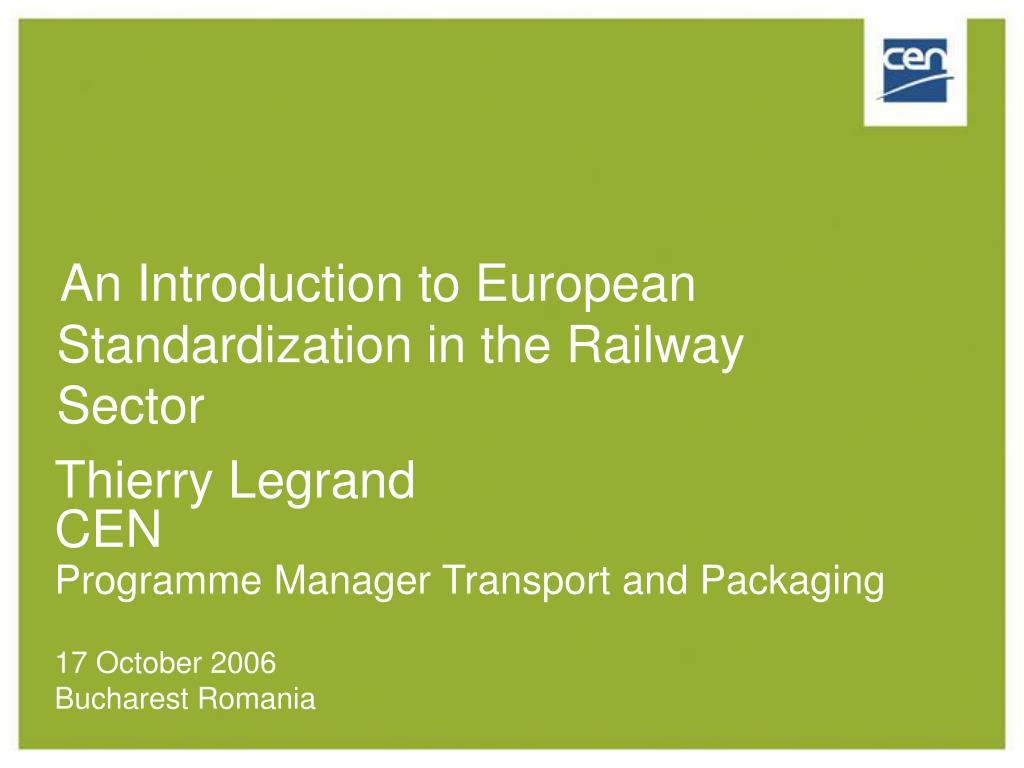 an introduction to european standardization in the railway sector l.