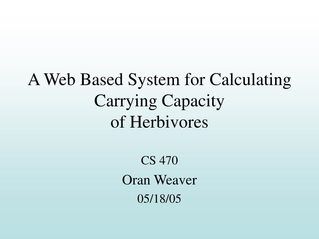a web based system for calculating carrying capacity of herbivores l.