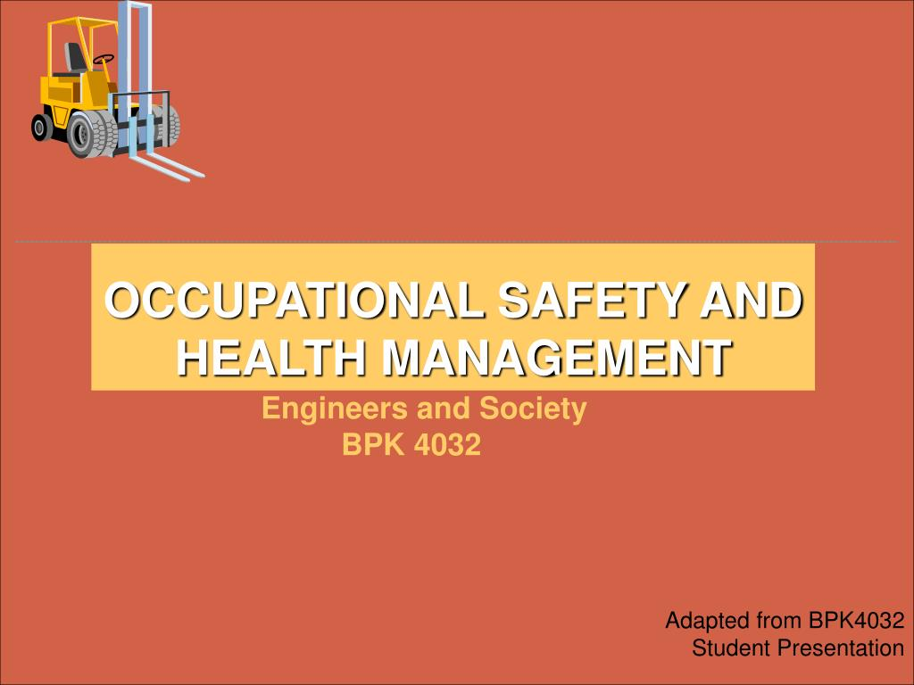 PPT - OCCUPATIONAL SAFETY AND HEALTH MANAGEMENT PowerPoint ...