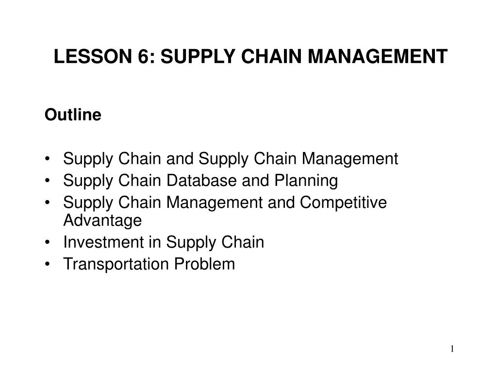lesson 6 supply chain management l.