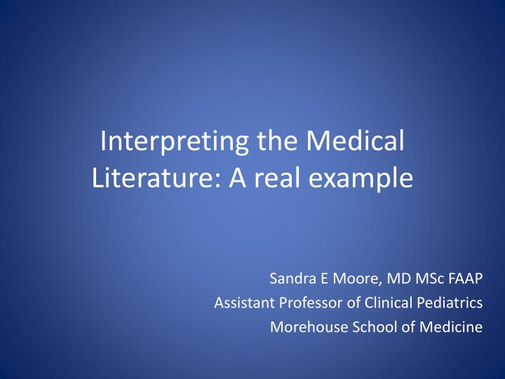 Interpreting the medical literature a real example