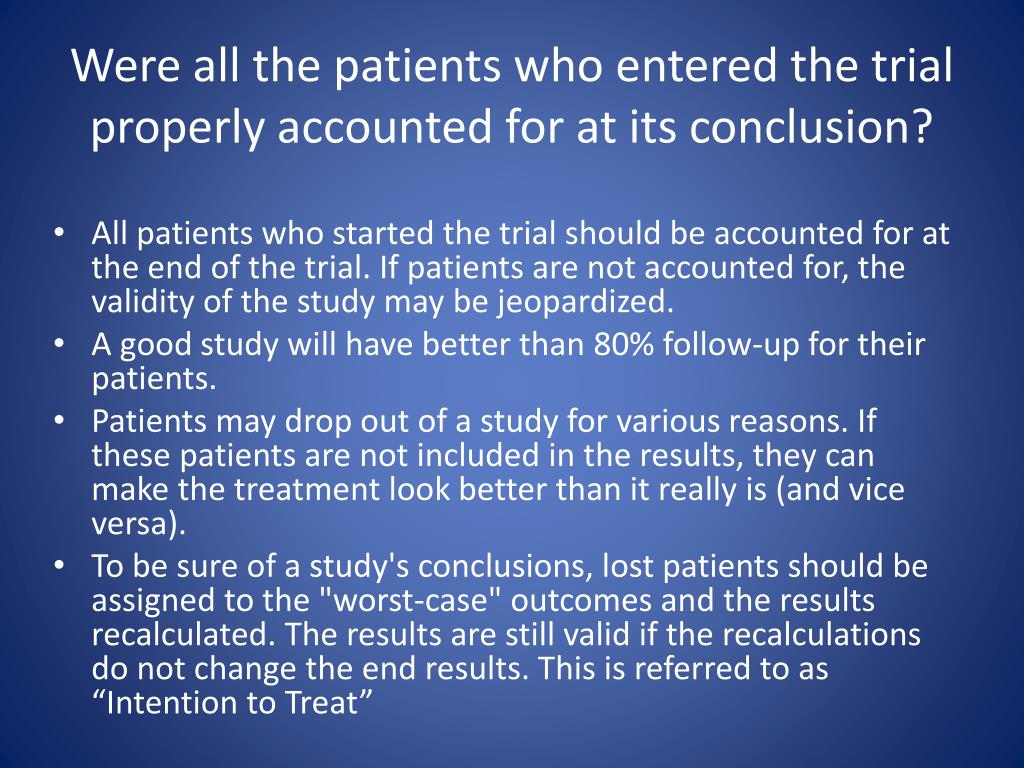 Were all the patients who entered the trial properly accounted for at its conclusion?