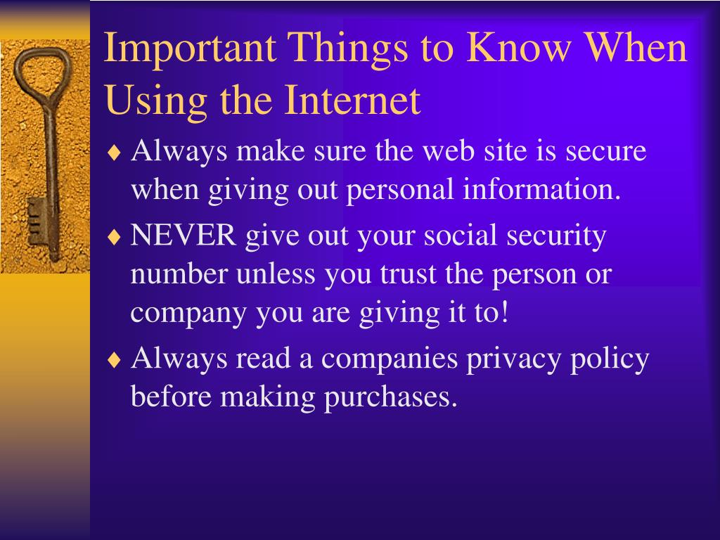 important things to know when using the internet l.