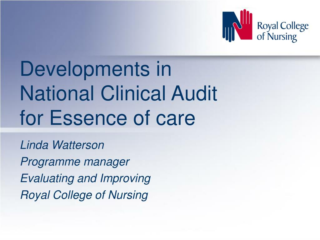 developments in national clinical audit for essence of care l.
