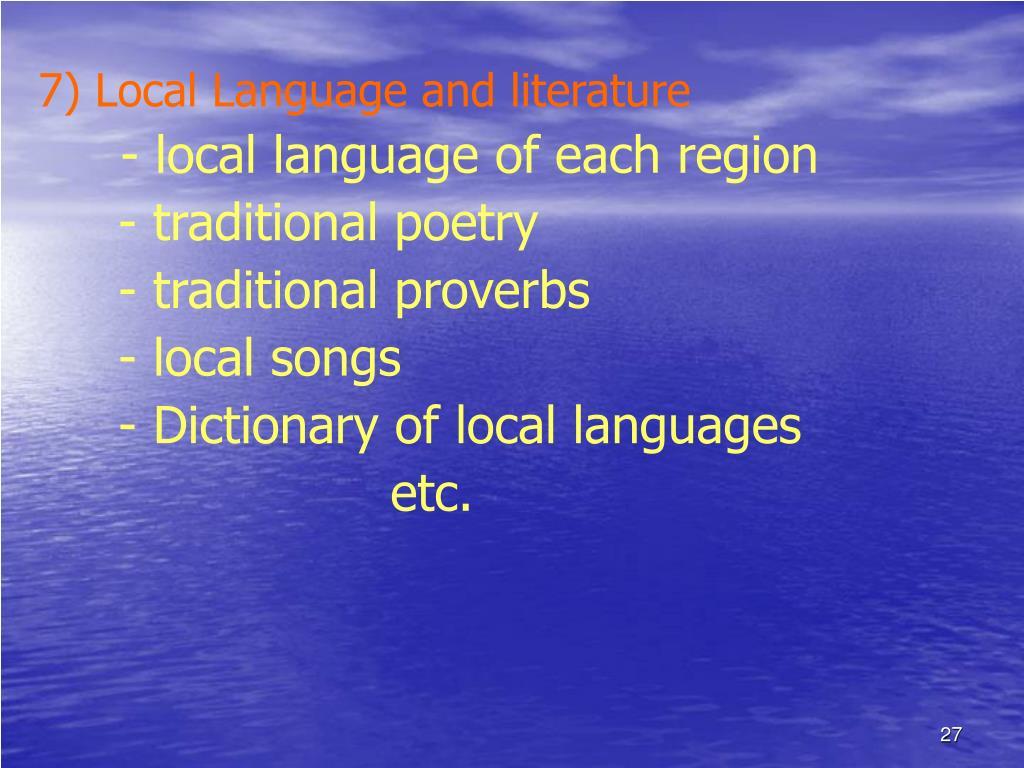 7) Local Language and literature