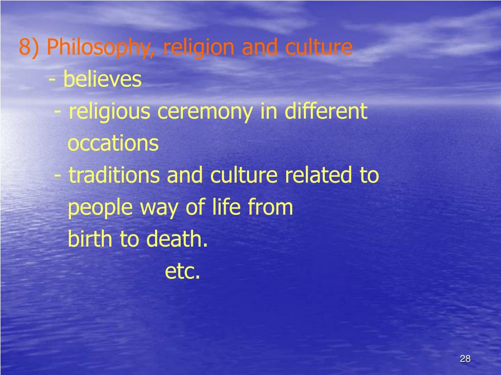 8) Philosophy, religion and culture