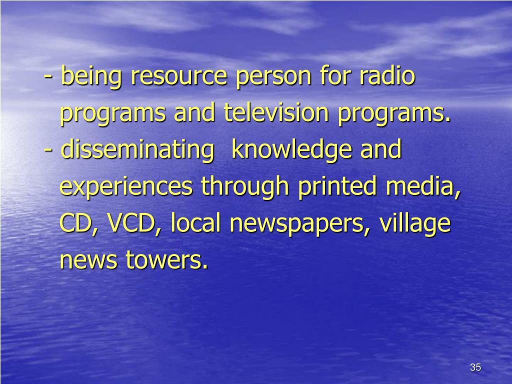 - being resource person for radio