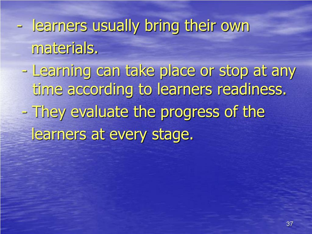 -  learners usually bring their own