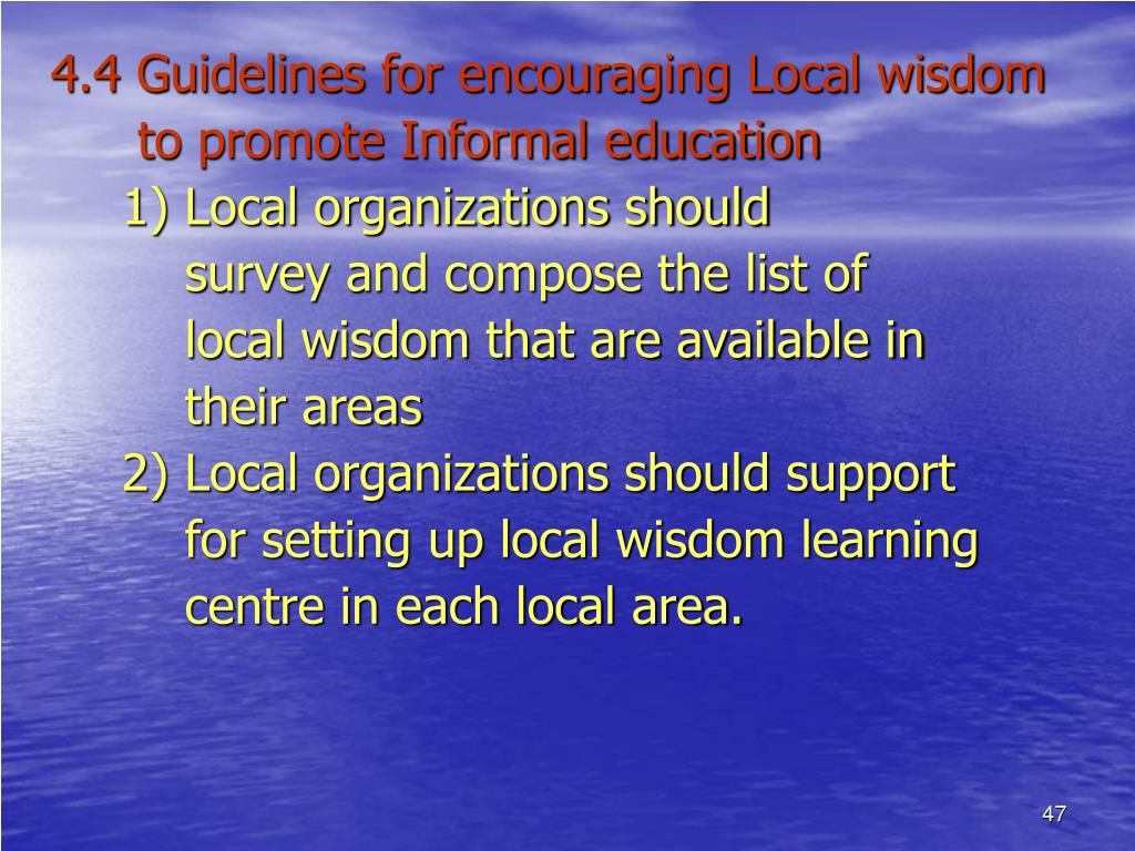 4.4 Guidelines for encouraging Local wisdom