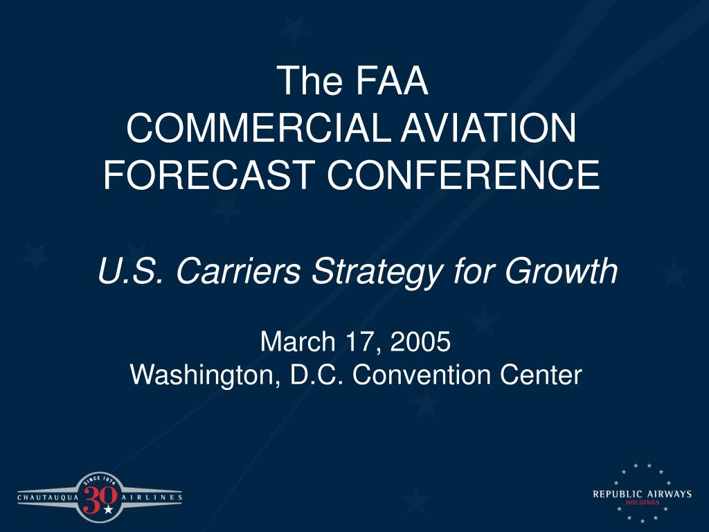 the faa commercial aviation forecast conference l.