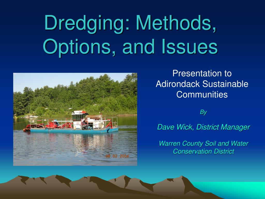 dredging methods options and issues l.