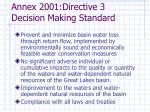 annex 2001 directive 3 decision making standard
