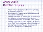 annex 2001 directive 3 issues