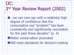 ijc 3 rd year review report 2002