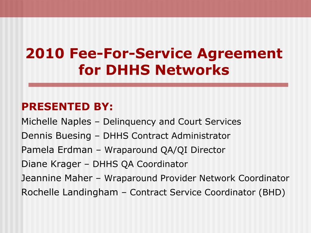2010 fee for service agreement for dhhs networks l.