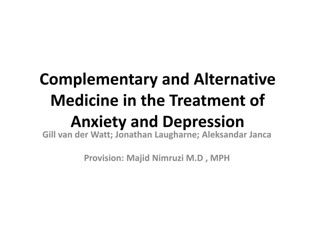 complementary and alternative medicine in the treatment of anxiety and depression l.