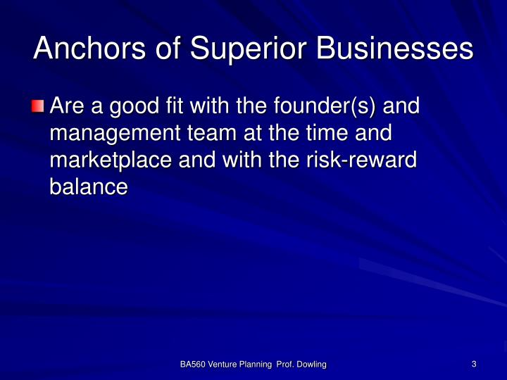 Anchors of superior businesses3