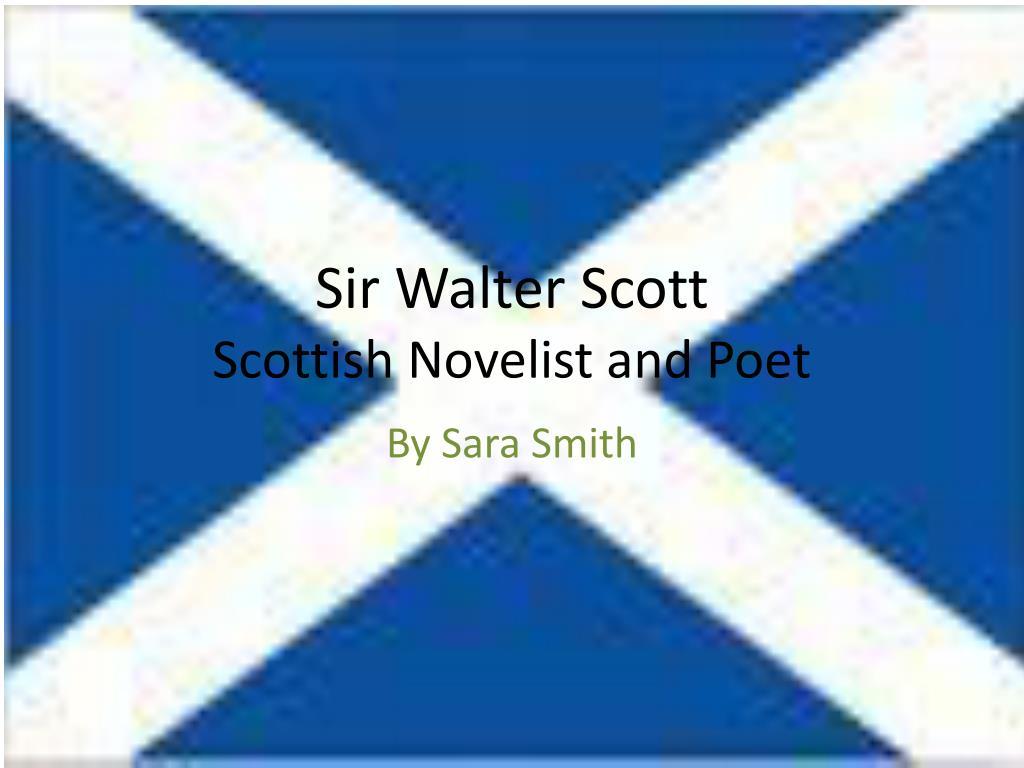 sir walter scott scottish novelist and poet l.