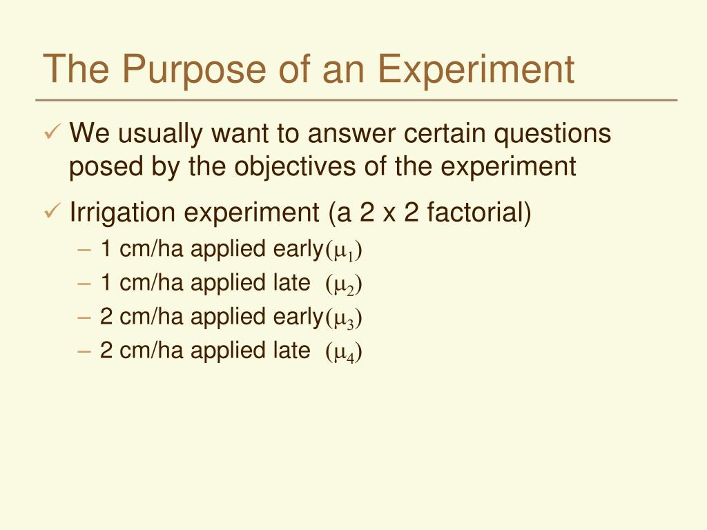 the purpose of an experiment l.