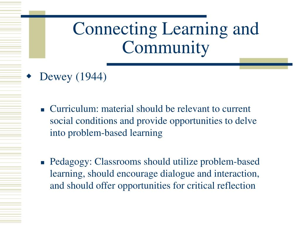Connecting Learning and Community