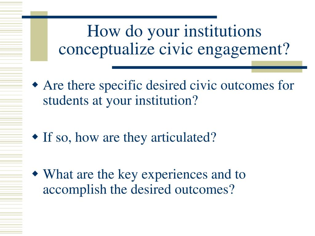 How do your institutions conceptualize civic engagement?