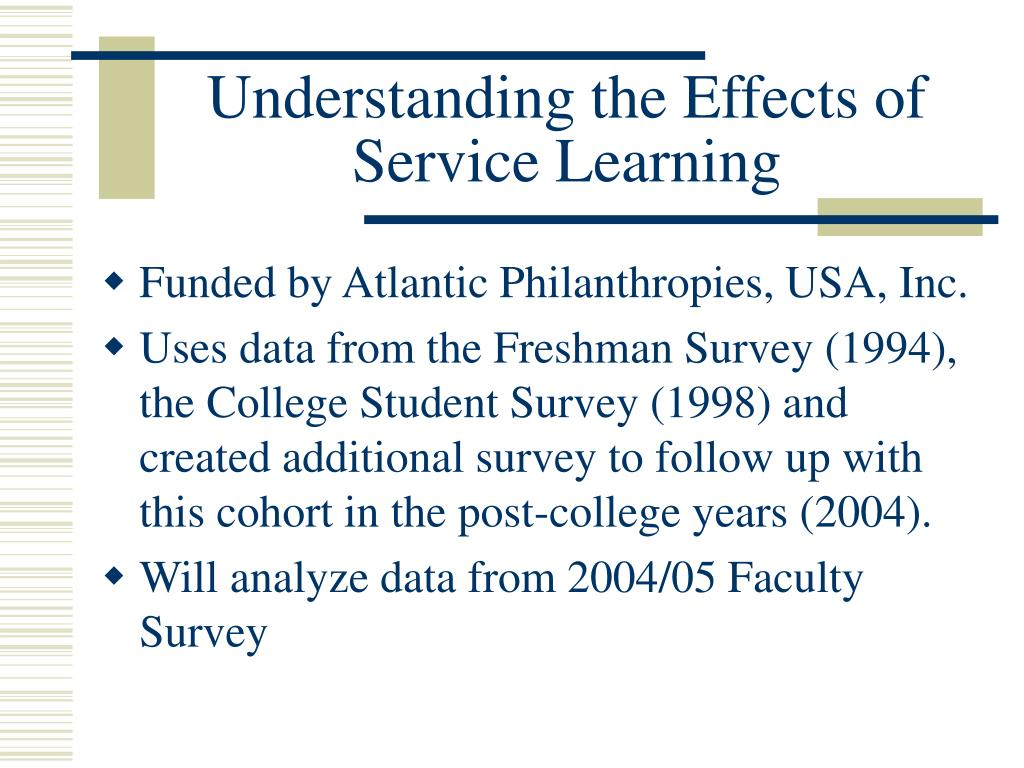 Understanding the Effects of Service Learning