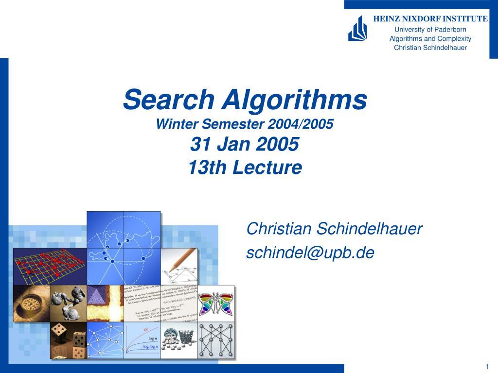 search algorithms winter semester 2004 2005 31 jan 2005 13th lecture l.