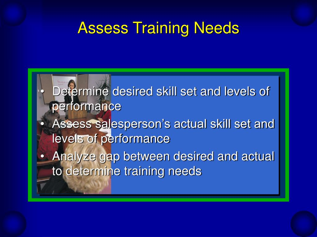 Assess Training Needs