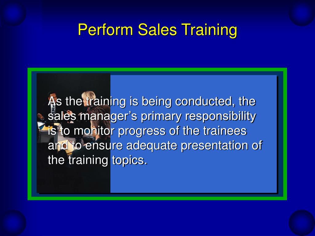 Perform Sales Training