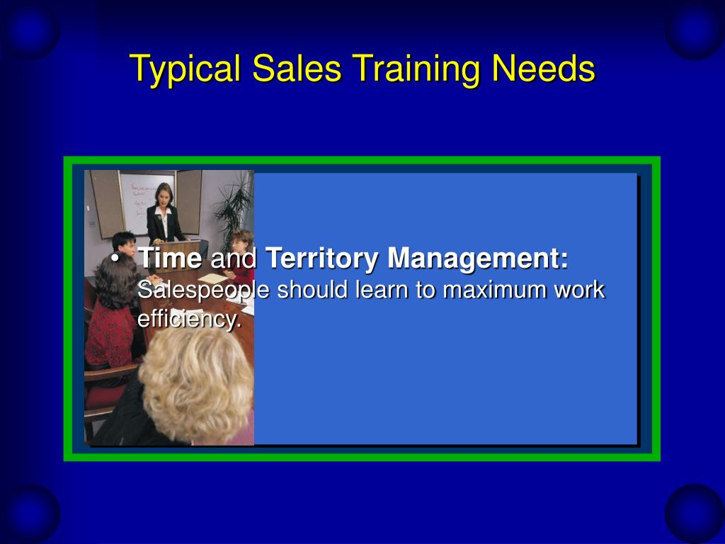Typical Sales Training Needs