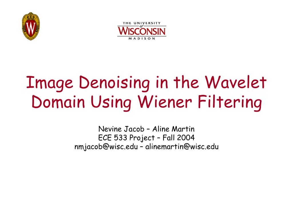 image denoising in the wavelet domain using wiener filtering l.