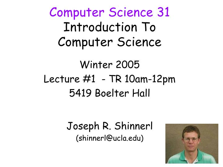 computer science 31 introduction to computer science n.