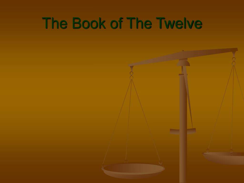 the book of the twelve l.