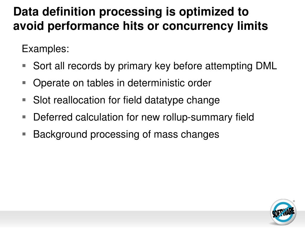 Data definition processing is optimized to avoid performance hits or concurrency limits
